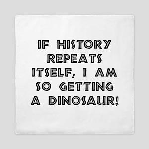 History Repeats Dinosaur Queen Duvet