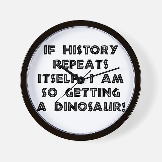 History Repeats Dinosaur Wall Clock