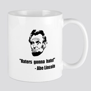 Haters Gonna Hate Lincoln Mug