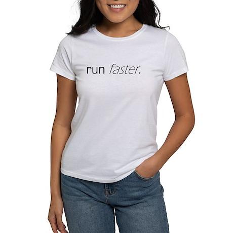 Run Faster Women's T-Shirt