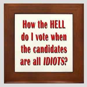 How the Hell Do I Vote Framed Tile