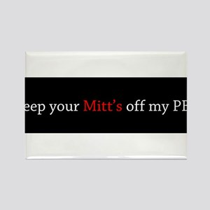 Keep your Mitt's off my PBS Rectangle Magnet