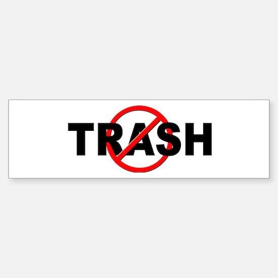 Anti / No Trash Sticker (Bumper)