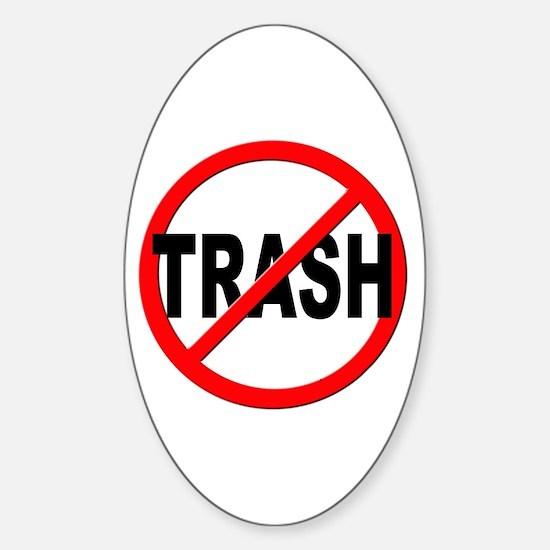 Anti / No Trash Sticker (Oval)