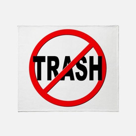 Anti / No Trash Throw Blanket