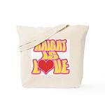 Haight Love Tote Bag