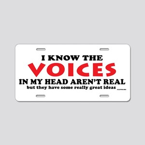 Voices In My Head Aluminum License Plate