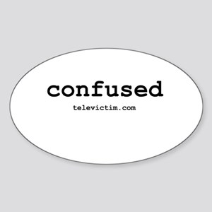 """""""confused"""" Oval Sticker"""