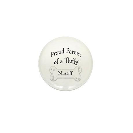 Proud Parent fluffy Mastiff Mini Button