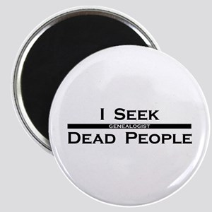 I Seek Dead People Magnet