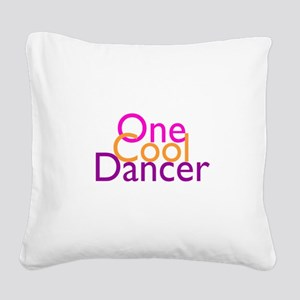 One Cool Dancer Square Canvas Pillow