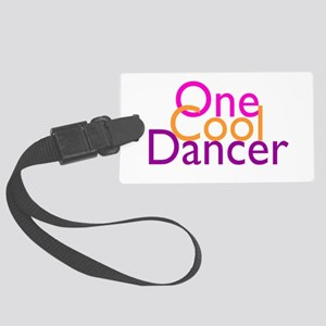 One Cool Dancer Large Luggage Tag
