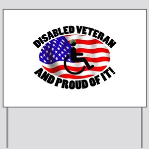 Proud Disabled Veteran Yard Sign