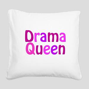 Drama Queen Square Canvas Pillow