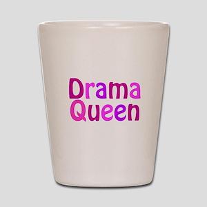 Drama Queen Shot Glass