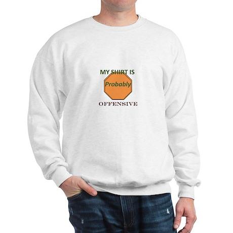 Offensive t-shirt Sweatshirt