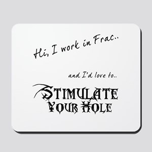 Frac Stimulation Mousepad