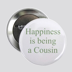 Happiness is being a Cousin Button