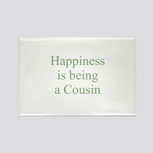 Happiness is being a Cousin Rectangle Magnet