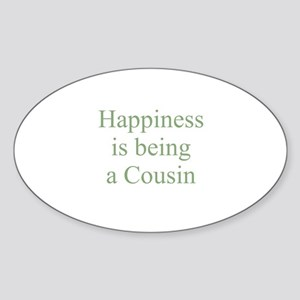 Happiness is being a Cousin Oval Sticker