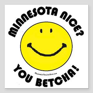 "Minnesota Nice Smiley Square Car Magnet 3"" x 3"""