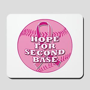 Hope For 2nd Base Mousepad