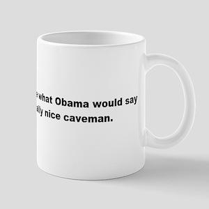 """""""Obama Care"""" Mug"""