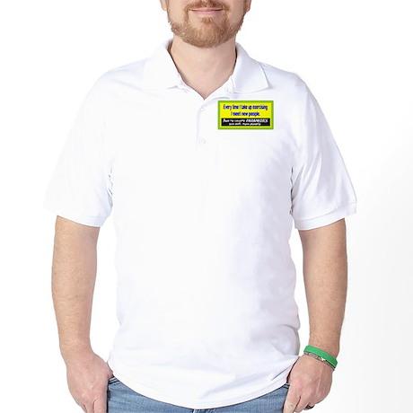 I Meet Paramedics/t-shirt Golf Shirt