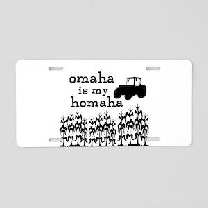 Omaha is My Homaha! Aluminum License Plate