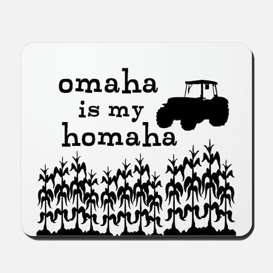 Omaha is My Homaha! Mousepad