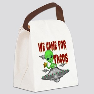 WE CAME FOR THE TACOS Canvas Lunch Bag