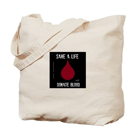 Save a Life, Donate Blood Tote Bag