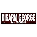 Disarm George in 2004 Bumper Sticker
