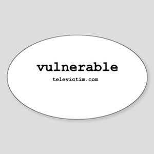 """vulnerable"" Oval Sticker"