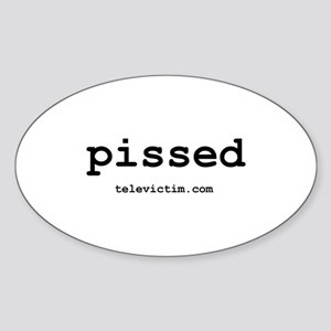 """""""pissed"""" Oval Sticker"""