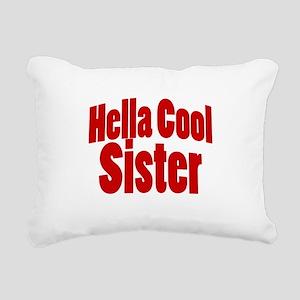 Hella Cool Sister Rectangular Canvas Pillow