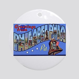 Philadelphia Pennsylvania Greetings Ornament (Roun