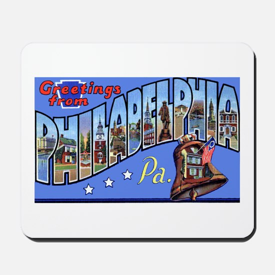 Philadelphia Pennsylvania Greetings Mousepad
