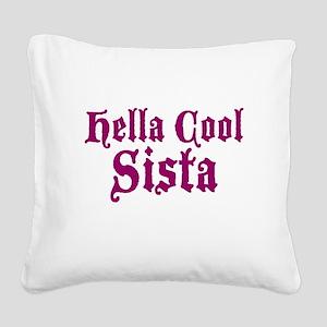 Hella Cool Sista Square Canvas Pillow