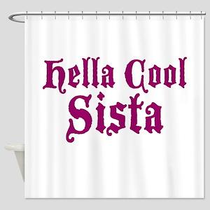 Hella Cool Sista Shower Curtain