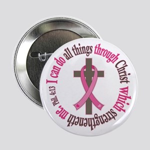 "Phil 4:13 Breast Cancer 2.25"" Button"