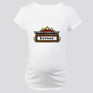 World's Greatest Brewer Maternity T-Shirt