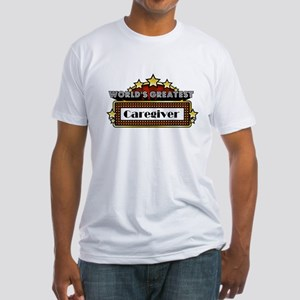 World's Greatest Caregiver Fitted T-Shirt