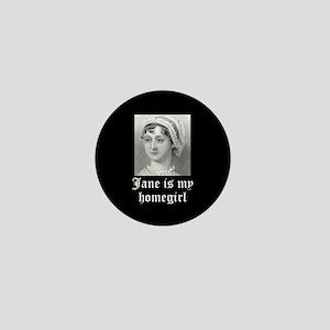 Jane Austen homegirl Mini Button