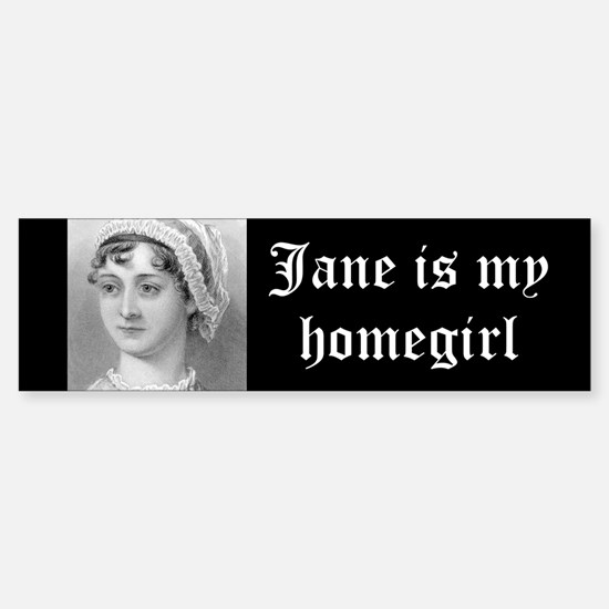Jane Austen homegirl bumper sticker