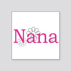 "Nana Name Pink Square Sticker 3"" x 3"""