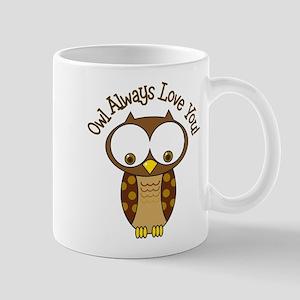 Owl Always Love You Mug