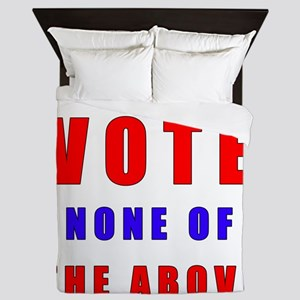 Vote none of the above Queen Duvet