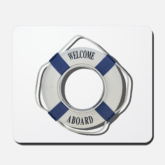 Welcome Aboard Life Preserver Mousepad