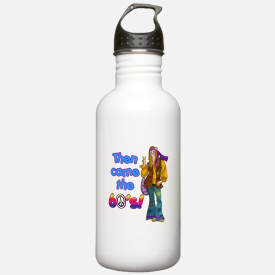 THEN-CAME-THE-60S.png Water Bottle